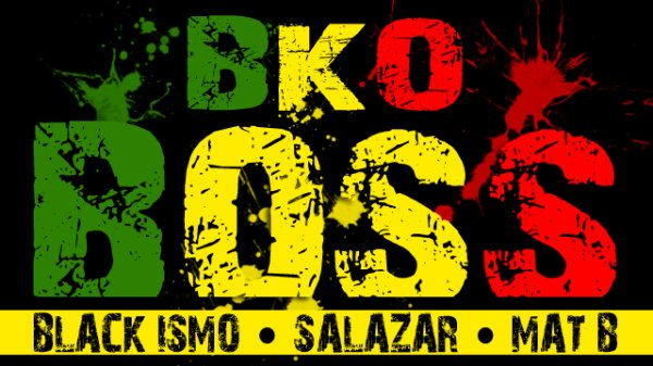Maliba All Star / BKO Boss (Black Ismo, Salazar & Mat B) (2013)