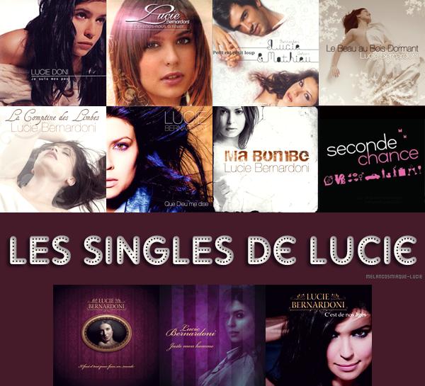 SINGLES + CLIPS DE LUCIE