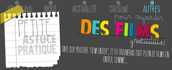 ASTUCE: Regarder des films sur youtube.