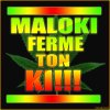 PoùR Lèy MALOKI!!!