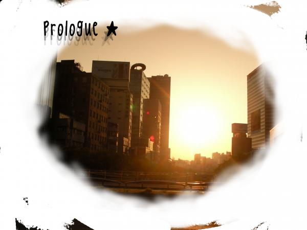 Prologue ~
