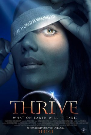 Documentaire : Thrive (n°1).
