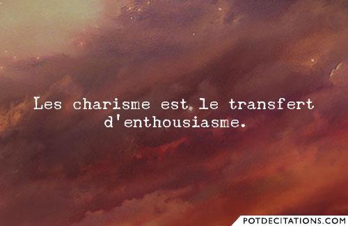 Comment avoir du charisme? (n°9).
