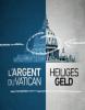 Documentaire : L'argent du vatican (n°4).