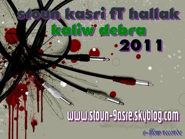STouN-9aSre FeaT HaLLak [Kaliw DeBra] 2011!!!