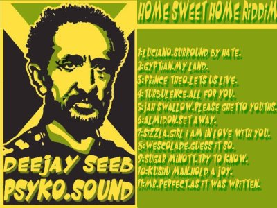 Deejay Seeb Psyko-Sound HOME SWEET HOME RIDDIM