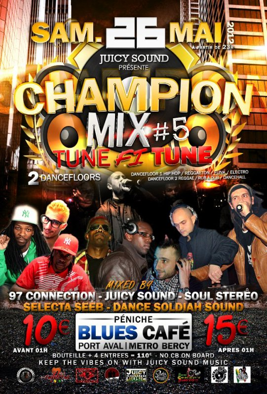 Juicy Sound Music Présente Champion Mix # 5 + Tune Fi Tune