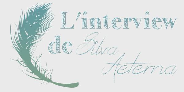 Interview de Sylva Aeterna