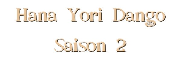 Hana Yori Dango, saison 2