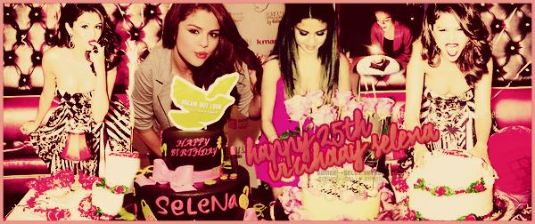 ♦ En ce 22 juillet 2017, Selena fête ses 25 ans... JOYEUX ANNIVERSAIRE SELENA !