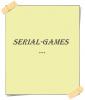 Serial-Games