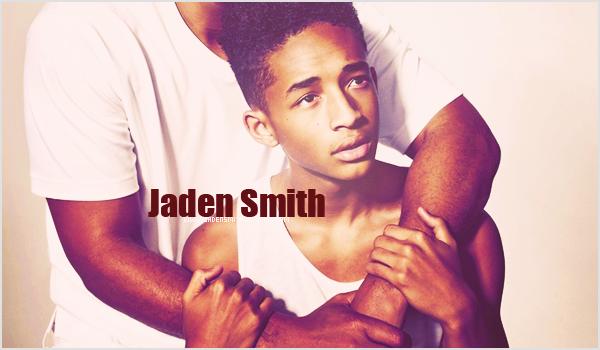 Bienvenue sur JadenSmith : ta source pour suivre toute l'actualité de Jaden Smith !  suis toute l'actualité du sublime beau goss à travers ses candids, events, photoshoots, interviews, et plus.