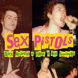 Sex, Anarchy & Rock N' Roll Swindle / My Way - The Sex Pistols (1970)