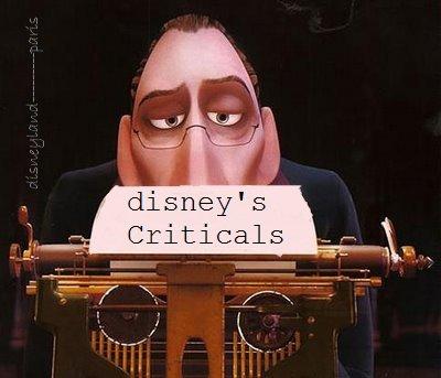 ~Disney's criticals - Les critiques de disney~