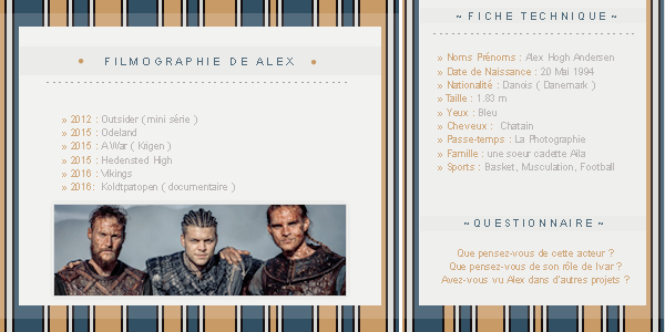 ● ● ● Alex Hogh Andersen sur breatheHERE.skyrock.com  » His name is Ivar. Ivar The Boneless  ________________________________________________________Création || Décoration