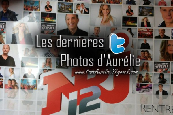 Les dernieres photos d'Aurélie !