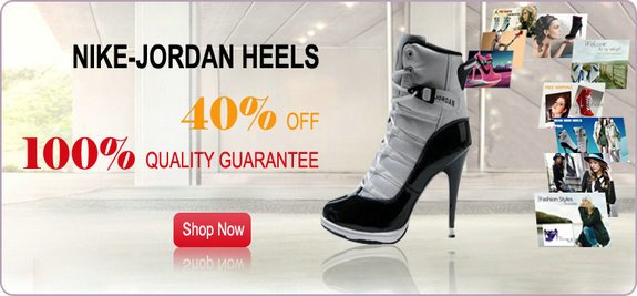 NIKE AIR JORDAN HEELS 2013 CHEAP SALE(contact us with my skype and msn)