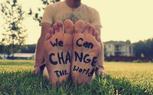 Nous pouvons changer le monde