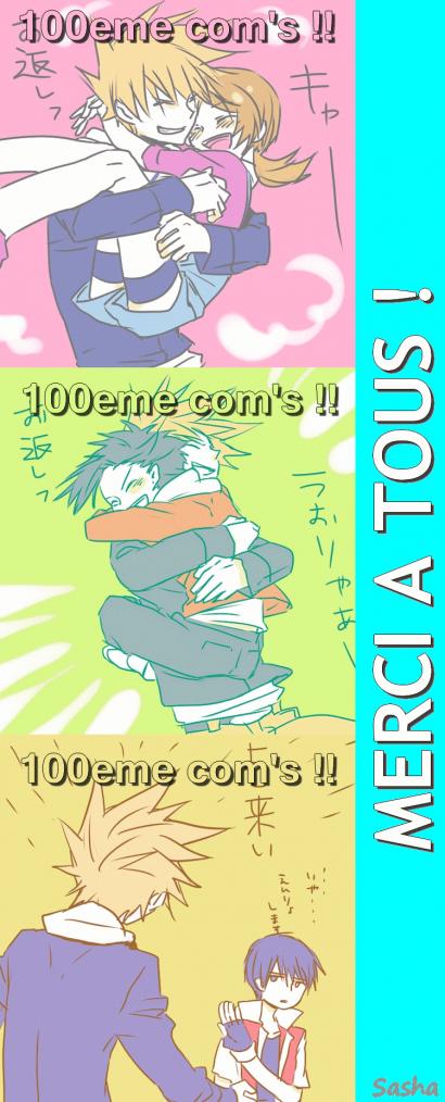 100 com's ! Merci beaucoup ! TwT