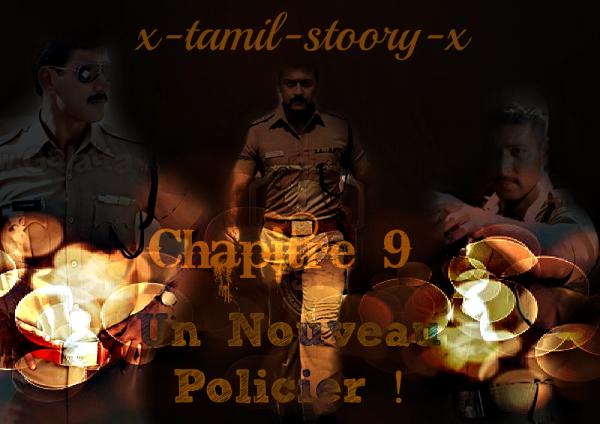 Chapitre 9 :  Un Nouveau Policier !