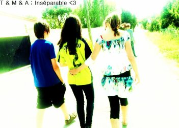 Mes Vies .. Océane , Mélanie , & Tiann <3