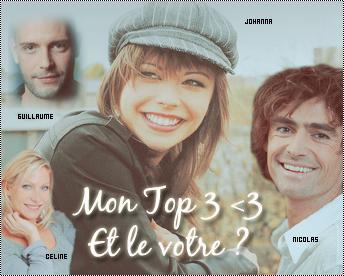 _Article 02 . Edité le 28 Juin 2011_________Les personnages : Top 3__________Plusbellelavie62_