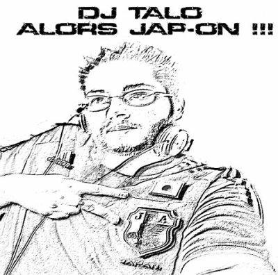 Dj Talo revient avec son nouveau street single !!! Alors Jap-on !!!