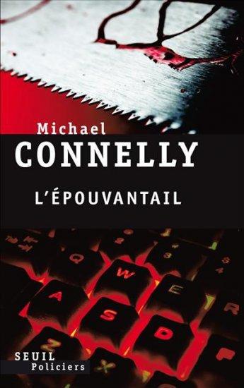 """Résumé """"L'épouvantail"""" de """"Michael Connely"""""""