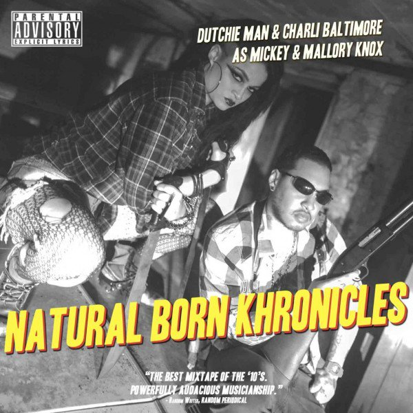 MIXTAPE: NATURAL BORN KHRONICLES