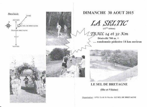 PROCHAINE ÉPREUVE LA SELTIC, DIMANCHE 30 AOÛT