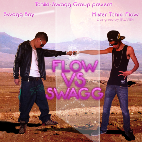 """Flow VS Swagg"" The Mixtape !"