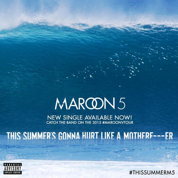 V / Maroon 5 - This Summer's Gonna Hurt Like A Motherfucker (2015)