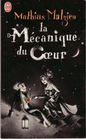 La mécanique du coeur / Mathias Malzieu