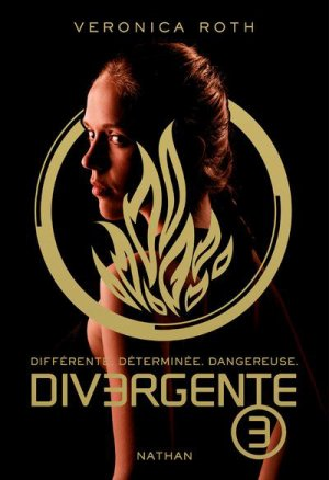 DIVERGENTE, tome 3 : Allégeance || Veronica ROTH
