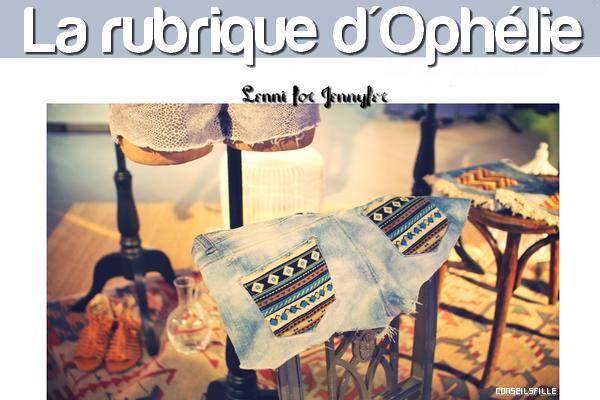 La rubrique d'Ophélie. N°1 Mode.
