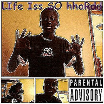 "Loso en diit plus sur ""Life is soo hard """