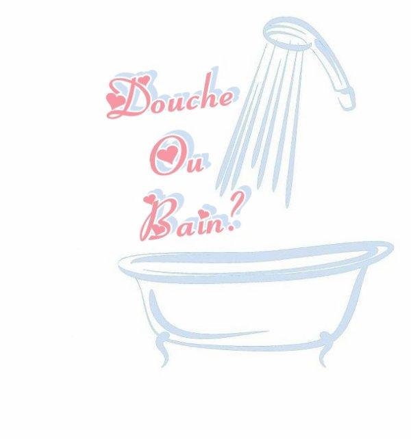 Douche ou bain ?