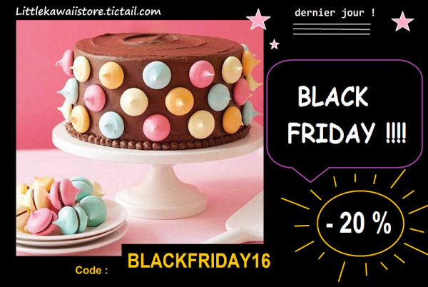 Code BLACKFRIDAY16 = -20% sur la boutique kawaii !!!!