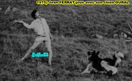 """1975) Jean FERRAT joue avec son chien """" OURAL """""""