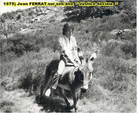 "1975) Jean FERRAT avec son son âne ""Justice Sociale """