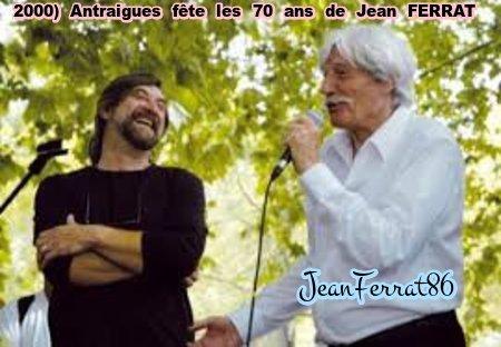 2000) Pour ses 70 ans Jean FERRAT chante une chanson pour remercier les villageois