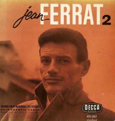 1961) Jean FERRAT - J'entends J'entends ( poème d'Aragon) 45 T chez DECCA