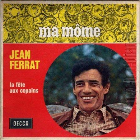 1961) Jean FERRAT - Ma môme ( version 2 Titres ) chez DECCA