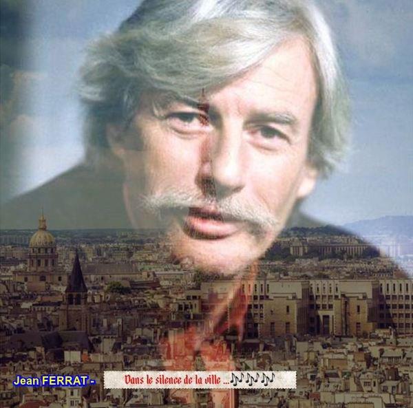 Jean FERRAT - Dans le silence de la ville  ( d'après un poème de Louis ARAGON)