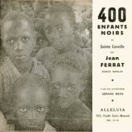 1963)  Jean FERRAT- 400 enfants noirs 45 T (2titres)