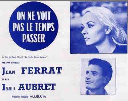 1964) Jean FERRAT et Isabelle AUBRET - On ne voit pas le temps passer chez ALLELUIAH (1965)