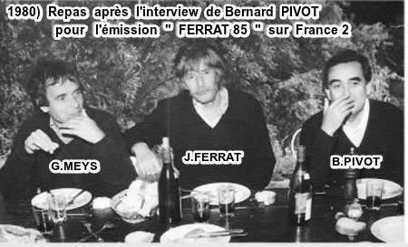 """1980)  Repas après l'interview de Bernard PIVOT pour l'émission """" FERRAT 85 """" sur France 2"""