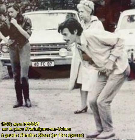 1969) Jean FERRAT à Antraigues-sur-Volane (07530) à gauche Christine Sèvres (sa 1ère épouse)