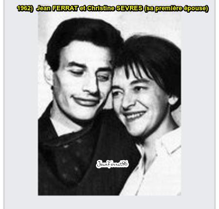 1962 et 1963) Jean FERRAT et Christine SEVRES ( sa première épouse )