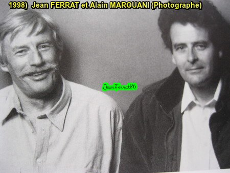 1998) Jean FERRAT en compagnie de Alain MAROUANI ( Photographe )